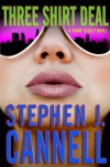 Three Shirt Deal  - Stephen J. Cannell