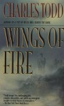 Wings Of Fire - Charles Todd