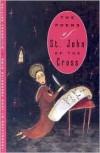 The Poems of St. John of the Cross - Juan de la Cruz, John Frederick Nims