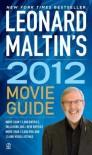 Leonard Maltin's 2012 Movie Guide - Leonard Maltin