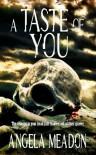A Taste of You - Angela Meadon
