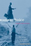 Reader's Choice: Essays and Stories - Kim Flachmann, Michael Flachmann, Alexandra MacLennan