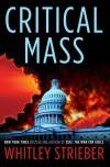 Critical Mass - Whitley Strieber