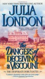 The Dangers of Deceiving a Viscount - Julia London