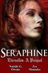 Seraphine: A Prequel - Natalie G. Owens, Zee Monodee
