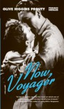 Now, Voyager - Olive Higgins Prouty