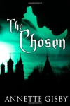 The Chosen - Annette Gisby