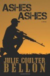 Ashes Ashes - Julie Coulter Bellon
