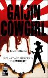 Gaijin Cowgirl - Jame DiBiasio