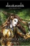 Alacakaranlık: Çizgi Roman Cilt 1 - Young Kim, İlker Akın, Stephenie Meyer
