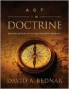 Act in Doctrine - David A. Bednar