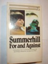 Summerhill, for & Against: Outstanding Writers in Education, Sociology & Psychology Evaluate the Concepts of A.S. Neill - Alexander Sutherland Neill