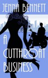 A Cutthroat Business (Savannah Martin Mystery) - Jenna Bennett