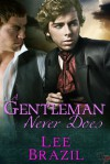 A Gentleman Never Does - Lee Brazil