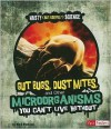 Gut Bugs, Dust Mites, and Other Microorganisms You Cant Live Without - Mark Weakland