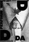 Dada Performance (PAJ Books) - Mel Gordon