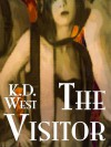 The Visitor: A Friendly FMM Ménage Tale - K.D. West