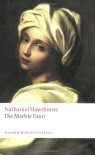 The Marble Faun - Nathaniel Hawthorne, Susan Manning