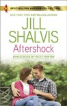 Aftershock / Exposed: Misbehaving with the Magnate - Kelly Hunter, Jill Shalvis