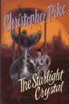 The Starlight Crystal - Christopher Pike