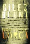 Breaking Lorca - Giles Blunt