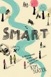 Smart - Kim Slater