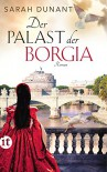 Der Palast der Borgia: Roman (insel taschenbuch) - Sarah Dunant