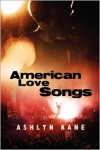 American Love Songs - Ashlyn Kane