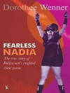 Fearless Nadia: The True Story of Bollywood's Original Stunt Queen - Dorothee Wenner