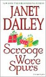 Scrooge Wore Spurs - Janet Dailey