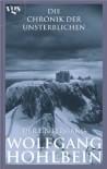 Die Chronik der Unsterblichen: Der Untergang (German Edition) - Wolfgang Hohlbein