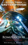 Star Trek: Enterprise: The Romulan War: To Brave the Storm - Michael A. Martin