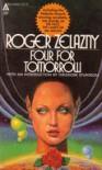 Four For Tomorrow - Roger Zelazny