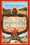Chasing Redbird - Sharon Creech, Marc Burckhardt