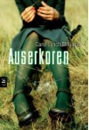Auserkoren - Carol Lynch Williams, Petra Koob-Pawis