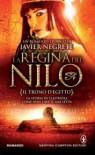 La Regina del Nilo - Il trono d'Egitto - Javier Negrete