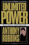 Unlimited Power : The New Science Of Personal Achievement - Anthony Robbins, Jason Winters, Kenneth H. Blanchard