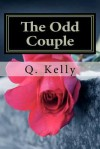 The Odd Couple (second edition) - Q. Kelly