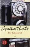 Der Todeswirbel - Agatha Christie