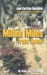 A Million Miles From Home - Joei Carlton Hossack