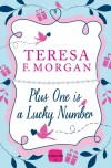 Plus One is a Lucky Number - Teresa F. Morgan