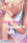 Buonanotte baby - Jennifer Weiner, Roberta Corradin