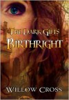 Birthright - Willow Cross