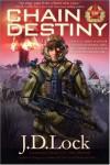 Chain of Destiny - J.D. Lock