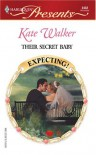 Their Secret Baby: Expecting (Harlequin Presents) - Kate Walker