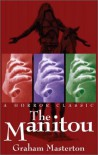 The Manitou - Graham Masterton