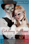 Catching the Rose - Belinda Kroll, Bright Bird Press, Binaebi Akah