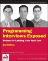 Programming Interviews Exposed: Secrets to Landing Your Next Job (Programmer to Programmer) - John Mongan, Eric Giguere, Noah Suojanen
