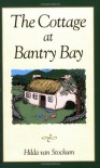 The Cottage at Bantry Bay - Hilda van Stockum