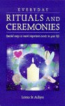 Everyday Rituals & Ceremonies - Lorna St. Aubyn